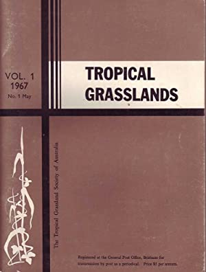 Tropical Grasslands: Vol 1. 1967, No. 1, May: Various