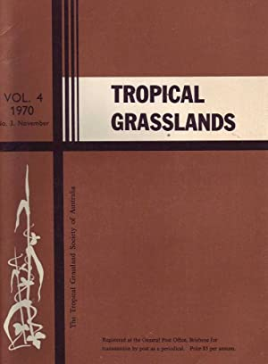 Tropical Grasslands: Vol 4. 1970, No. 3, November: Various
