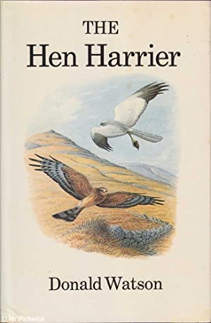 The Hen Harrier: Watson, Donald