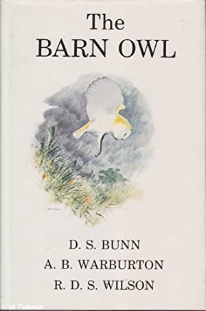 The Barn Owl: Bunn, Warburton & Wilson, D. S. / A. B. / R. D. S.