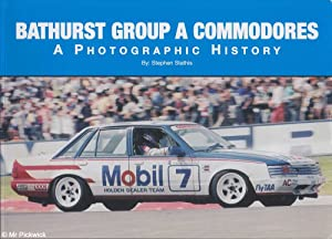 Bathurst Group A Commodores: A Photographic History: Stathis, Stephen