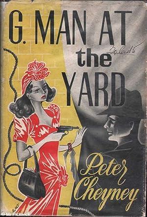 G. Man at the Yard: Cheyney, Peter