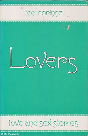 Lovers: love and sex stories: Corinne, Tee