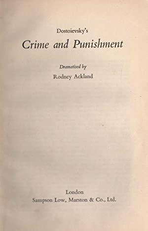 Dostoievsky's Crime and Punishment Dramatised by Rodney Ackland: Ackland, Rodney