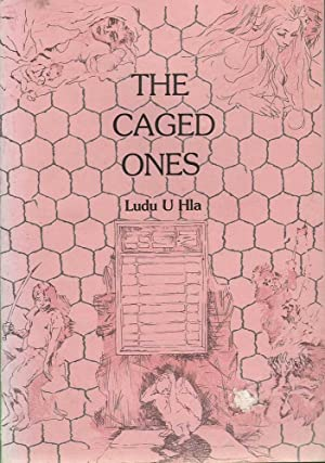 Asian Portraits: The Caged Ones: Hla, Ludu U.
