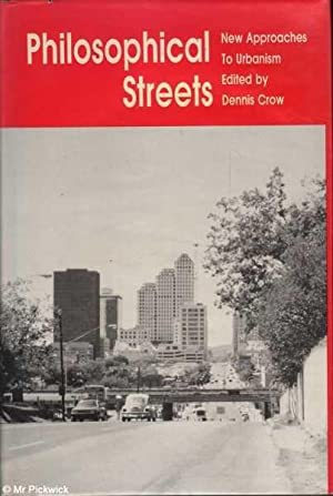 Philosophical Streets: New Approaches to Urbanism