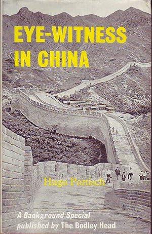 Eye-Witness in China: Portisch, Hugo