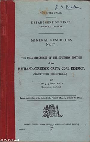 The Coal Resources of the Southern Portion of the Maitland-Cessnock-Greta Coal District (Northern ...