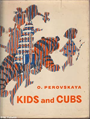 Kids and Cubs: O Perovskaya