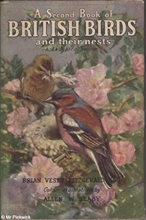 A Second Book of British Birds and Their Nests A Ladybird Senior: Brian Vestry-Fitzgerald