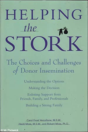 Helping the Stork The Choices and Challenges of Donor Insemination