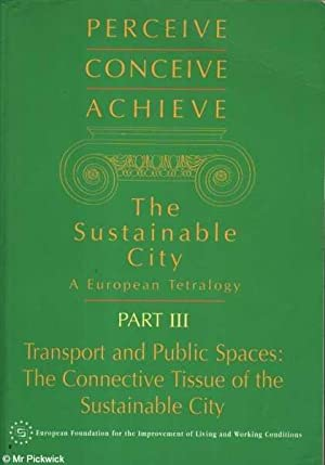 The Sustainable City Part III