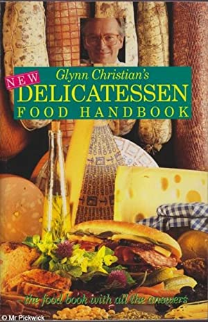 Glynn Christian's Delicatessen Food Handbook