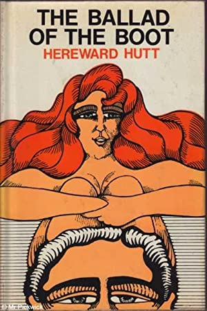 The Ballad of the Boot: Hereward Hutt