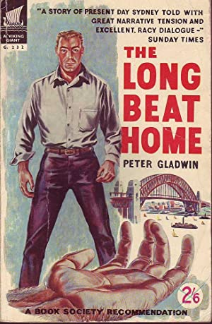The Long Beat Home: Gladwin, Peter