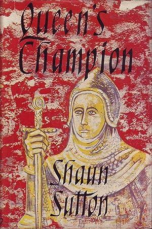 Queen's Champion: Sutton, Shaun