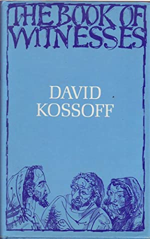 The Book of Witnesses: Kossoff, David