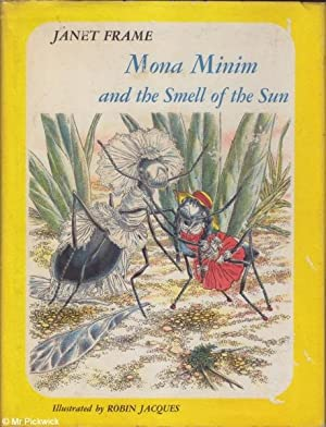 Mona Minim and the Smell of the Sun: Frame, Janet