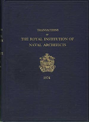 Transactions of the Royal Institute of Naval Architects: Volume 116: Various