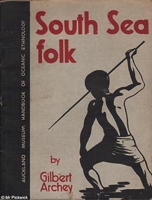 South Sea Folk: Archey, Gilbert