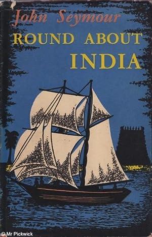 Round About India: John Seymour
