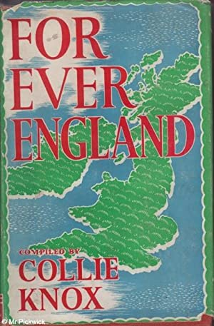 For Ever England An Anthology: Collie Knox (ed)