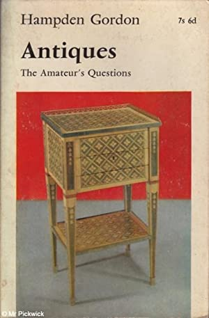 Antiques: The Amateur's Questions