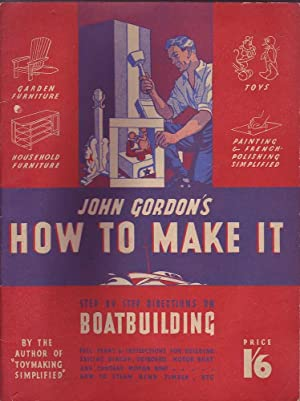 John Gordon's How to Make It: Gordon, John