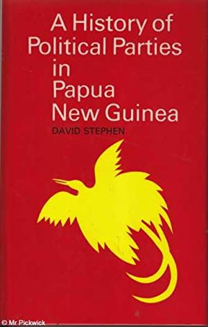 A History of Political Parties in Papua New Guinea: Stephen, David