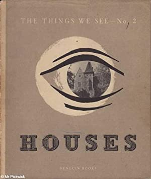 The Things We See - No. 2 Houses