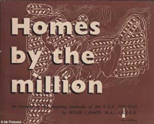 Homes by the Million: An Account of the Housing Methods of the U.S.A. 1940 - 1945