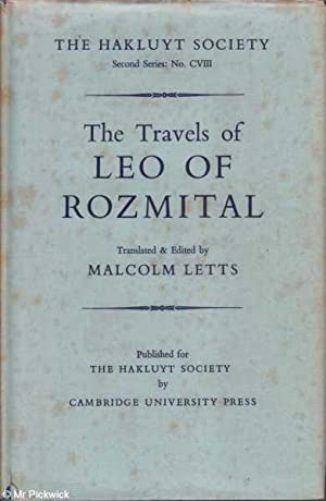The Travels of Leo of Rozmital: Letts (ed.), Malcolm