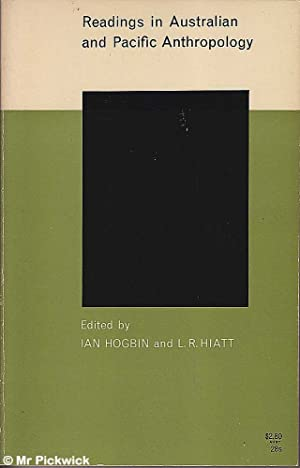 Readings in Australian and Pacific Anthropology: Hogben & Hiatt (eds.), Ian / L. R.