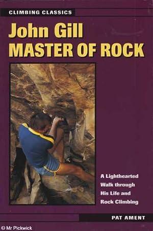 John Gill Master of Rock: A Lighthearted: Ament & Gill,
