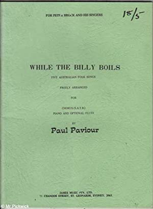 While the Billy Boils: Five Australian Folk: Paviour, Paul
