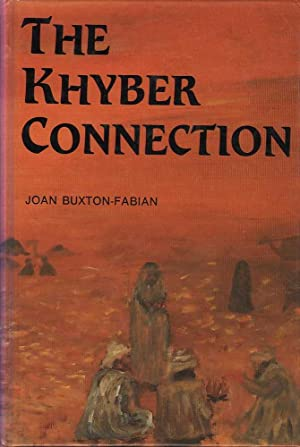 The Khyber Connection: Buxton-Fabian, Joan