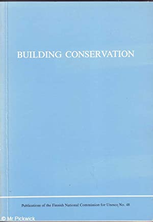 Building Conservation: 88 Symposium Helsinki Report