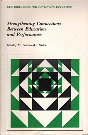 Strengthening Connections Between Education and Performance: Stanley M. Grabowski