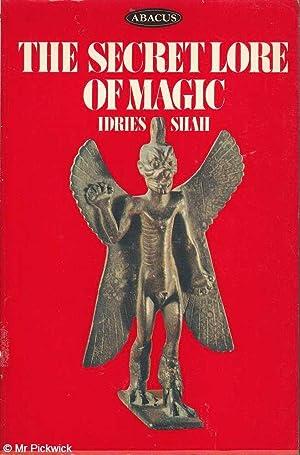 The Secret Lore of Magic: Books of: Shah, Idries