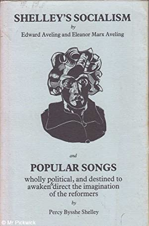 Shelley's Socialism and Popular Songs: Aveling, Aveling &