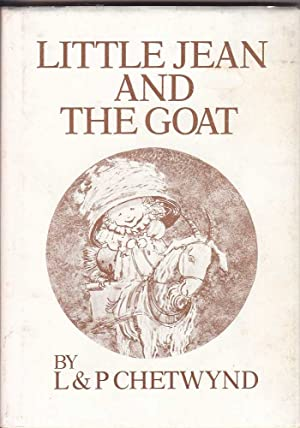 Little Jean and the Goat: Chetwynd & Chetwynd,