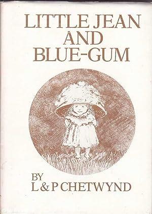 Little Jean and Blue - Gum: Chetwynd & Chetwynd,