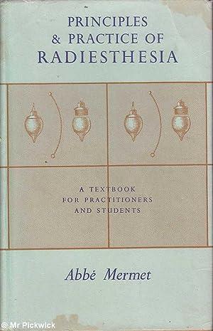 Principles & Practice of Radiesthesia: A Text: Mermet, Abbe