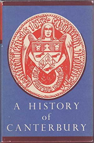 A History of Canterbury Volume III: 1876-1950: Scotter, W.H.