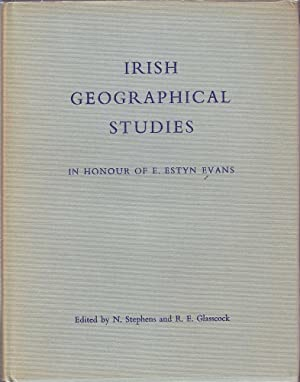 Irish Geographical Studies in Honour of E.: Stephens & Glasscock
