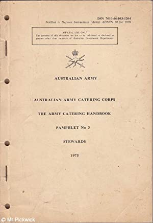 The Army Catering Handbook: Pamphlet No. 3 Stewards