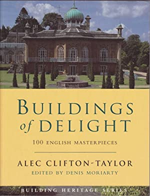 Buildings of Delight: 100 English Masterpieces