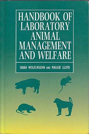 Handbook of Laboratory Animal Management and Welfare: Wolfensohn & Lloyd,