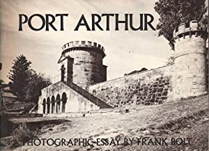 Port Arthur: A Photographic Essay: Bolt, Frank