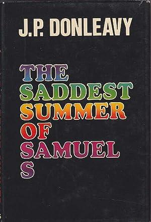 The Saddest Summer of Samuel S: Donleavy, J.P.